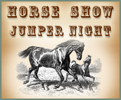 Horse Show / Jumper Night