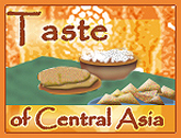 A Taste of central Asia!