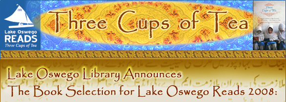 Lake Oswego Reads Three Cups of Tea!