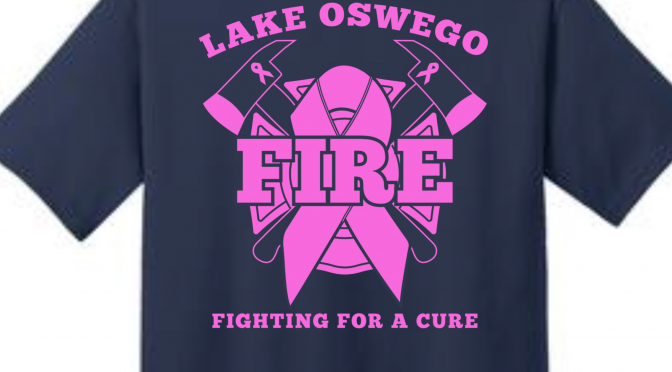 "LAKE OSWEGO FIREFIGHTERS ""FIGHTING FOR A CURE"""