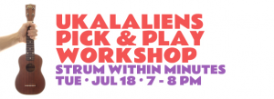 Ukalaliens Pick & Play Workshop