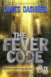 The Fever Code (Maze Runner #5) by James Dashner