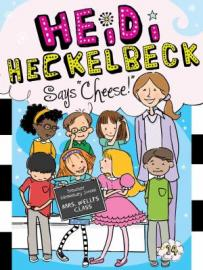 Heidi Heckelbeck Says Cheese by Wanda Coven