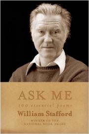 Ask Me --William Stafford