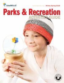 Winter/Spring 2018 Parks & Recreation Activity Guide