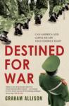 Destined for War, Graham Allison