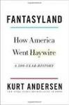 Kurt Andersen's, Fantasyland