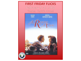 First Friday Flicks - February 2016