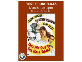 First Friday Flicks - March 2016