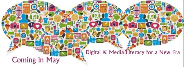 Digital & Media Literacy for a New Era