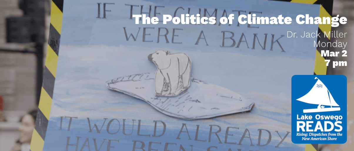 LO Reads 2020: The Politics of Climate Change