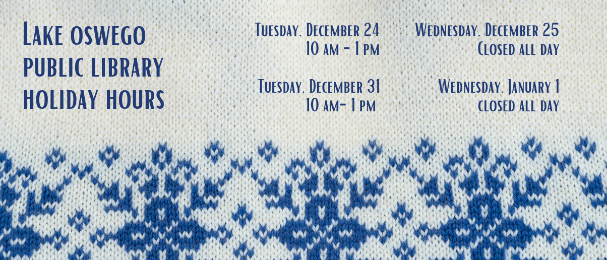 LOPL Holiday Hours