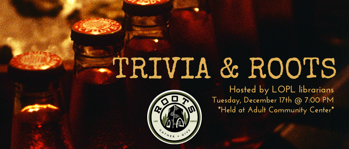 Tuesday Trivia with Roots Public House, Hosted by LOPL