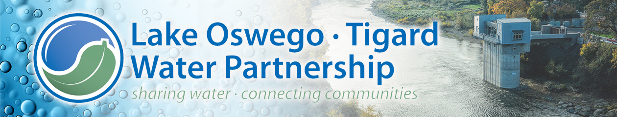 Lake Oswego Tigard Water Partnership